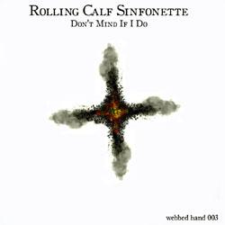 Rolling Calf Sinfonette