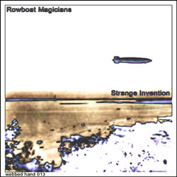 Rowboat Magicians