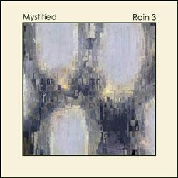Mystified - Rain 3