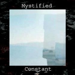Mystified - Constant