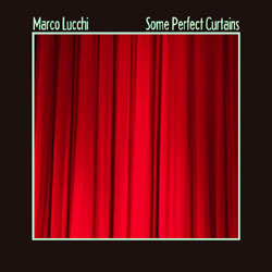 Marco Lucchi - Some Perfect Curtains
